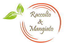 Raccolto & Mangiato